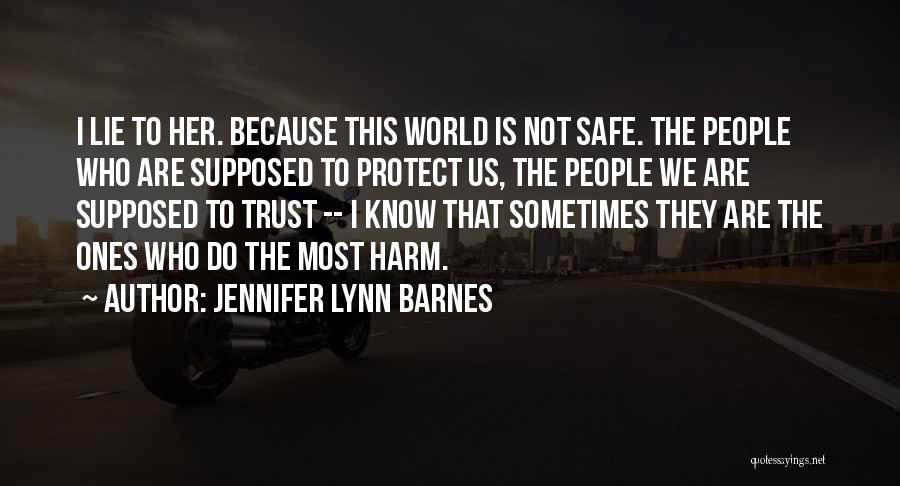 Trust In Me J Lynn Quotes By Jennifer Lynn Barnes
