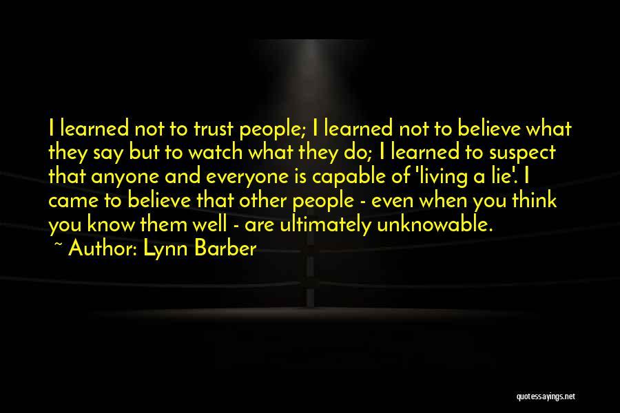 Trust In Me J Lynn Quotes By Lynn Barber