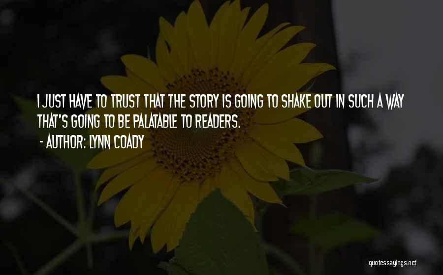 Trust In Me J Lynn Quotes By Lynn Coady