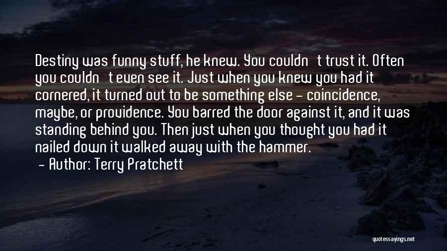 Trust No One Funny Quotes By Terry Pratchett