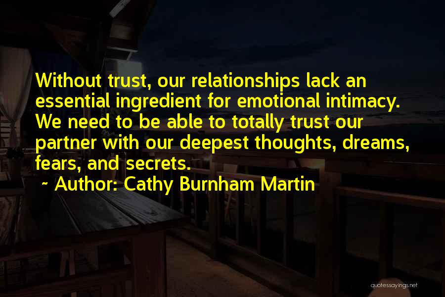 Top 44 Quotes & Sayings About Trust Your Partner