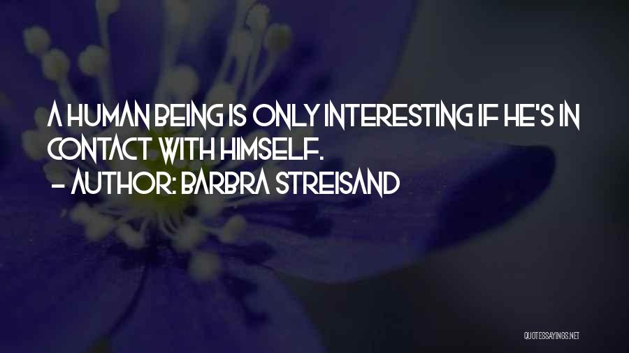 Trust Yourself Quotes By Barbra Streisand