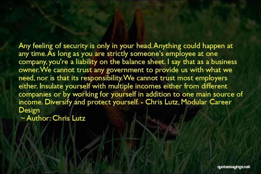 Trust Yourself Quotes By Chris Lutz
