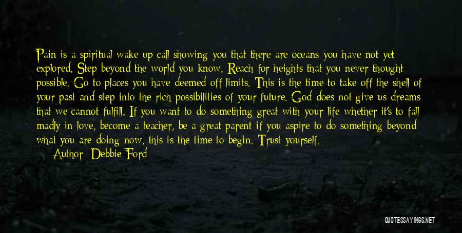 Trust Yourself Quotes By Debbie Ford