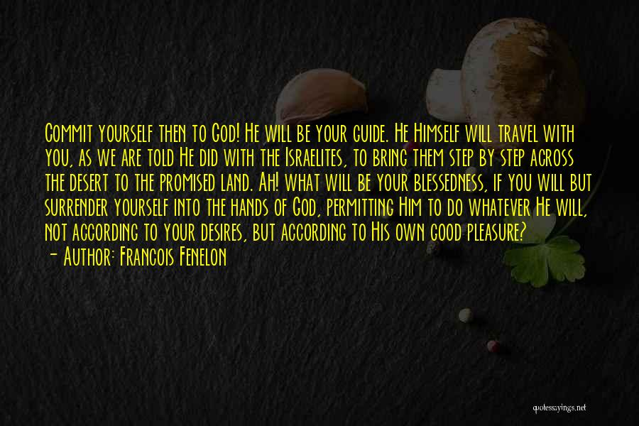 Trust Yourself Quotes By Francois Fenelon