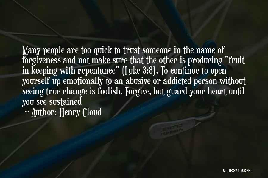 Trust Yourself Quotes By Henry Cloud