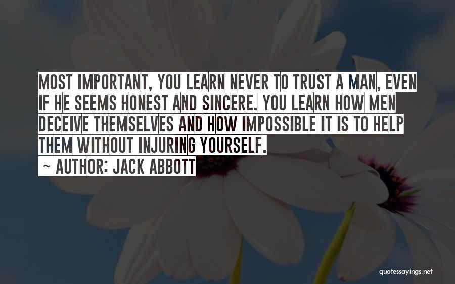 Trust Yourself Quotes By Jack Abbott