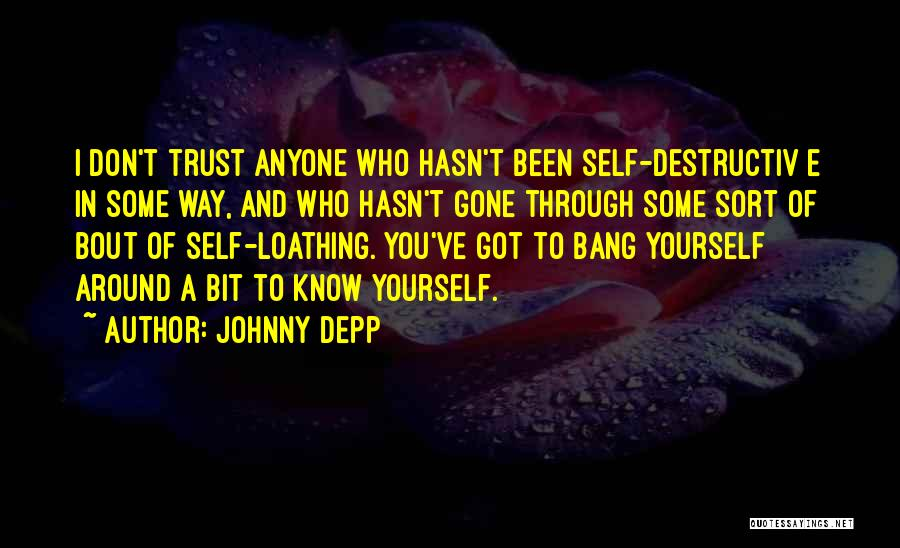 Trust Yourself Quotes By Johnny Depp