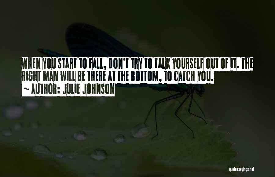 Trust Yourself Quotes By Julie Johnson