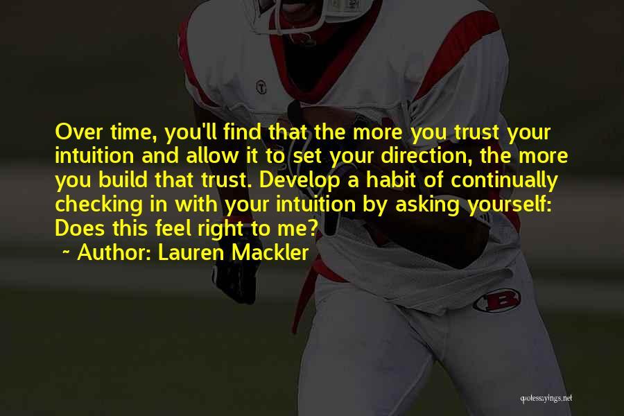 Trust Yourself Quotes By Lauren Mackler