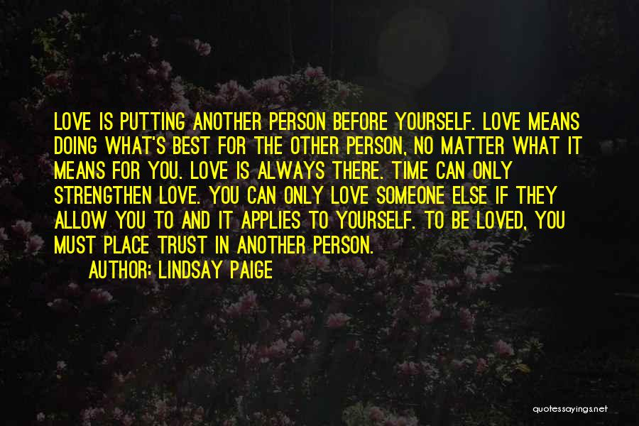 Trust Yourself Quotes By Lindsay Paige