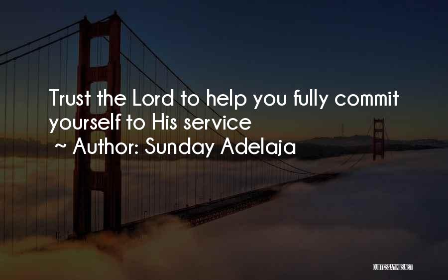 Trust Yourself Quotes By Sunday Adelaja