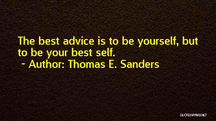 Trust Yourself Quotes By Thomas E. Sanders