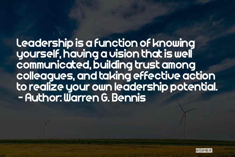Trust Yourself Quotes By Warren G. Bennis