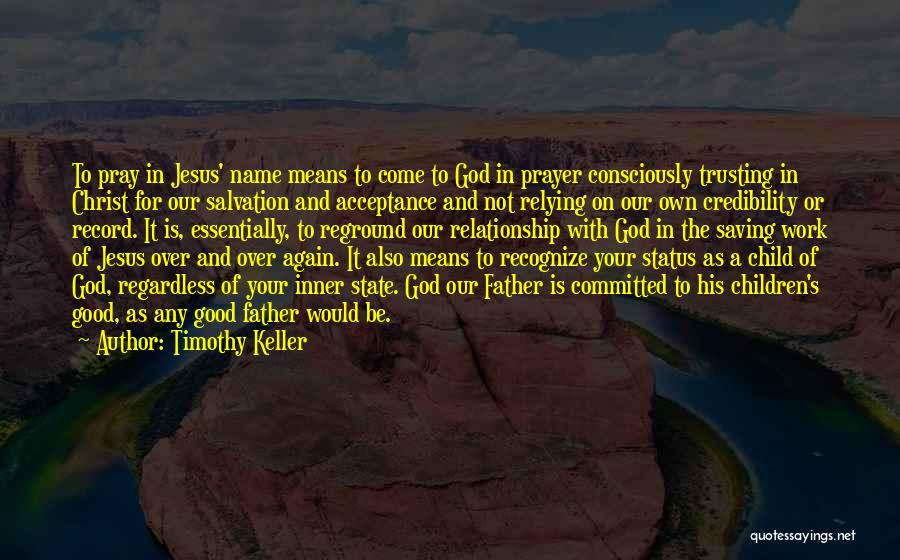 Trusting Again In A Relationship Quotes By Timothy Keller