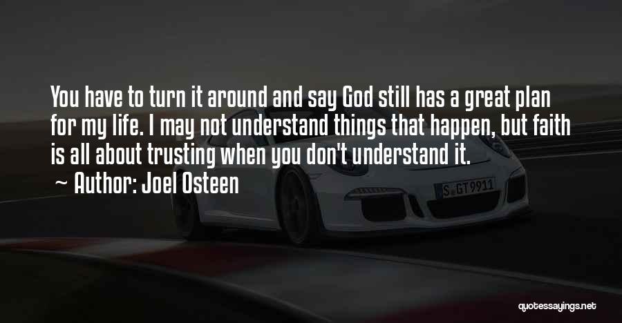 Trusting God's Plan Quotes By Joel Osteen