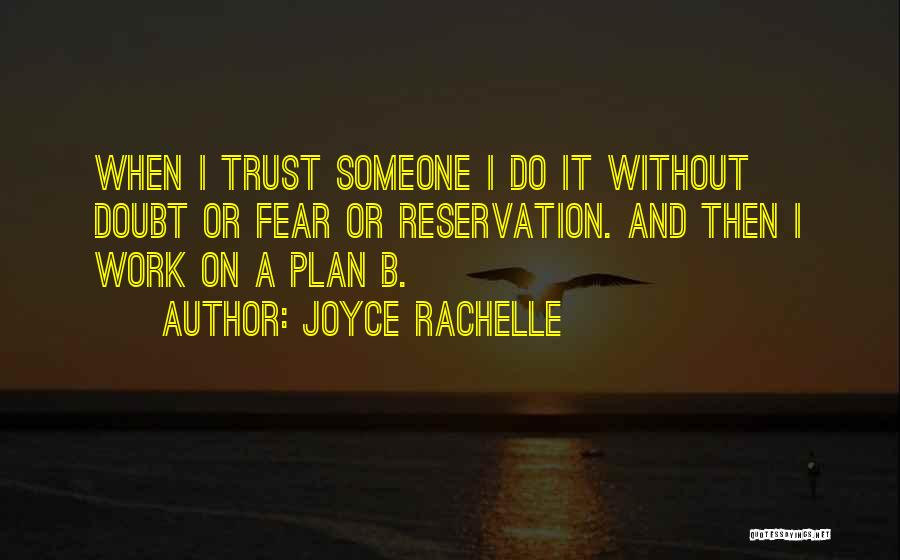 Trusting God's Plan Quotes By Joyce Rachelle