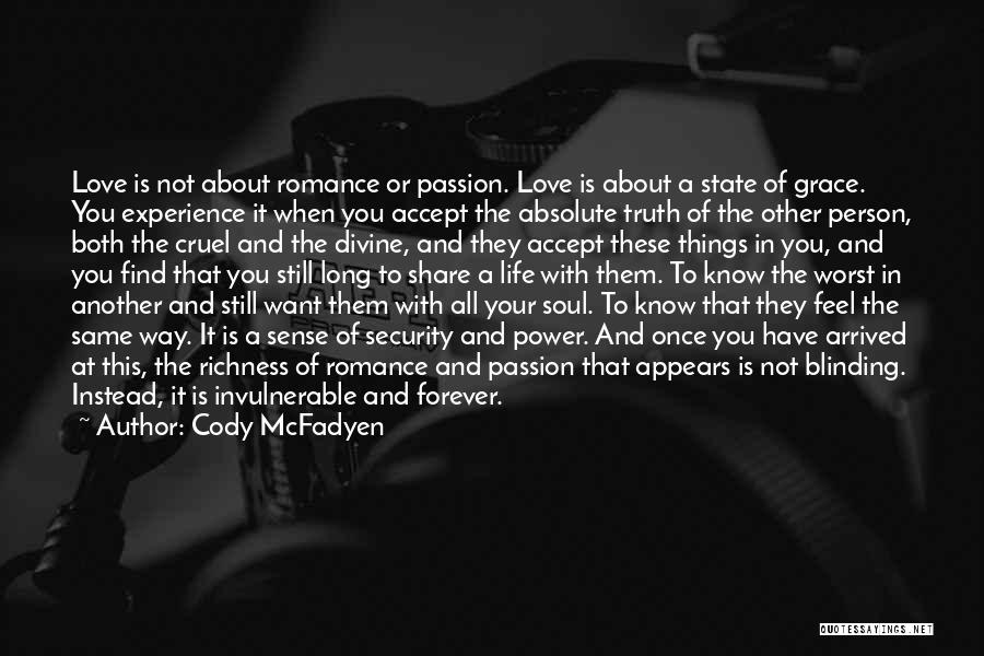 Truth About Forever Quotes By Cody McFadyen