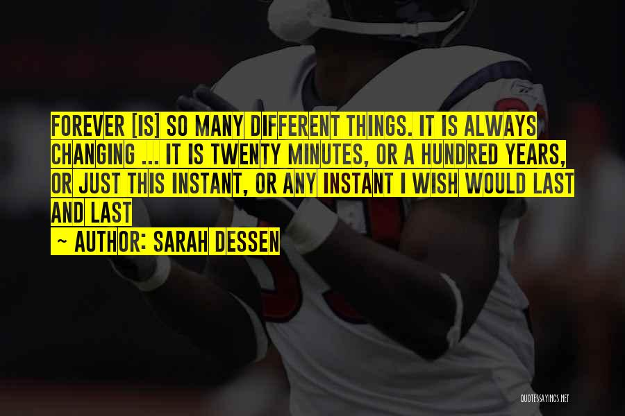 Truth About Forever Quotes By Sarah Dessen