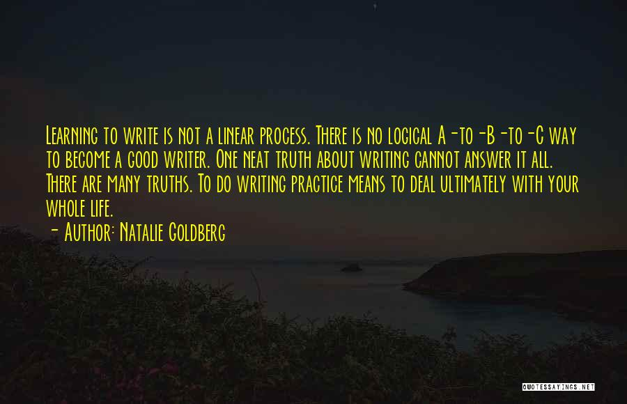 Truth About Life Quotes By Natalie Goldberg