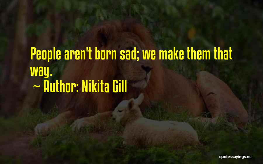 Truth About Life Quotes By Nikita Gill
