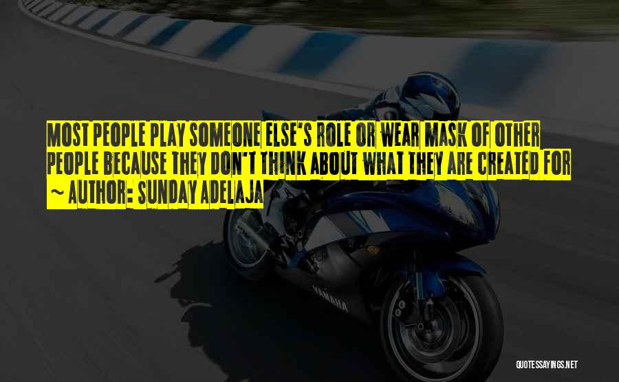 Truth About Life Quotes By Sunday Adelaja