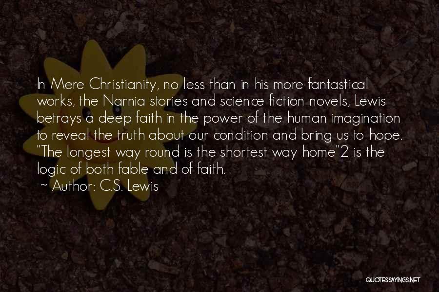 Truth And Fiction Quotes By C.S. Lewis
