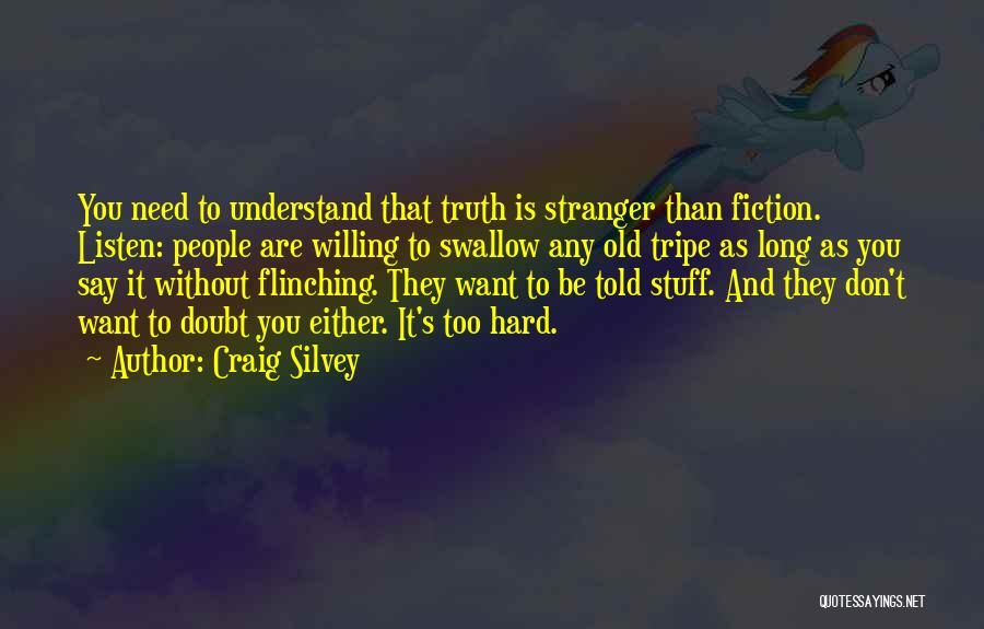 Truth And Fiction Quotes By Craig Silvey