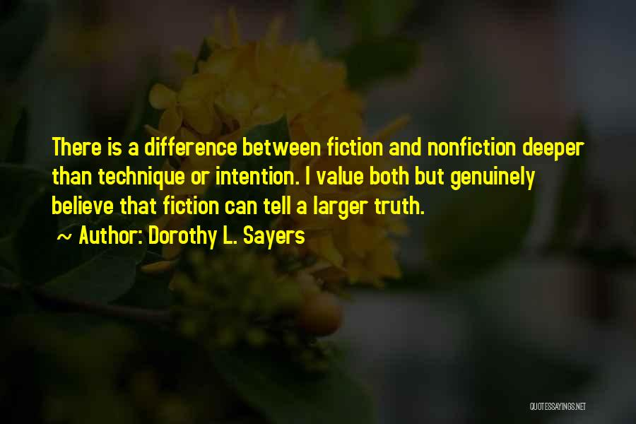 Truth And Fiction Quotes By Dorothy L. Sayers