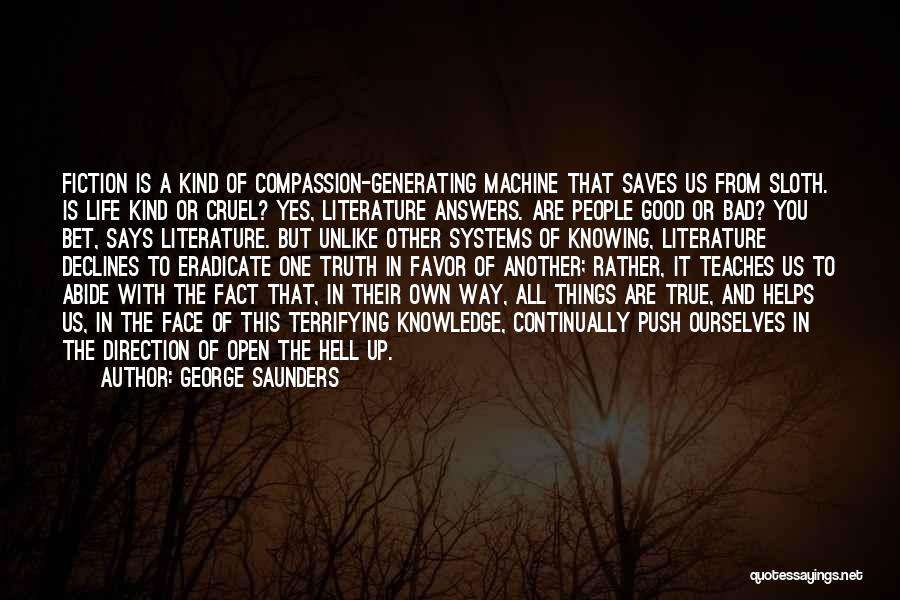 Truth And Fiction Quotes By George Saunders