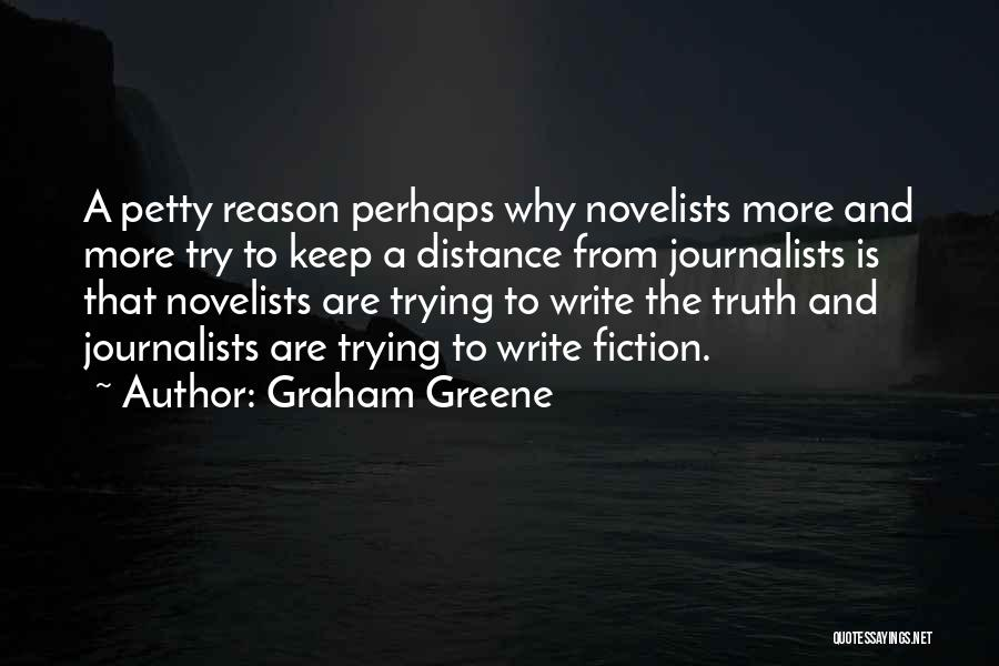 Truth And Fiction Quotes By Graham Greene