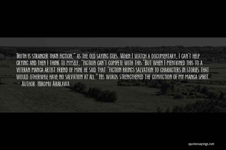 Truth And Fiction Quotes By Hiromu Arakawa