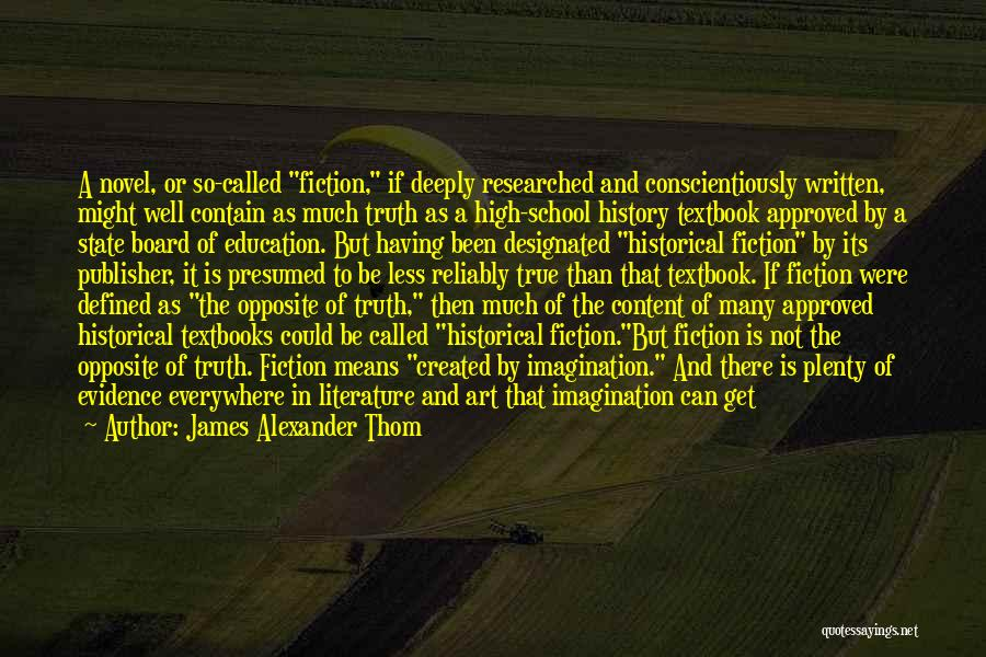 Truth And Fiction Quotes By James Alexander Thom