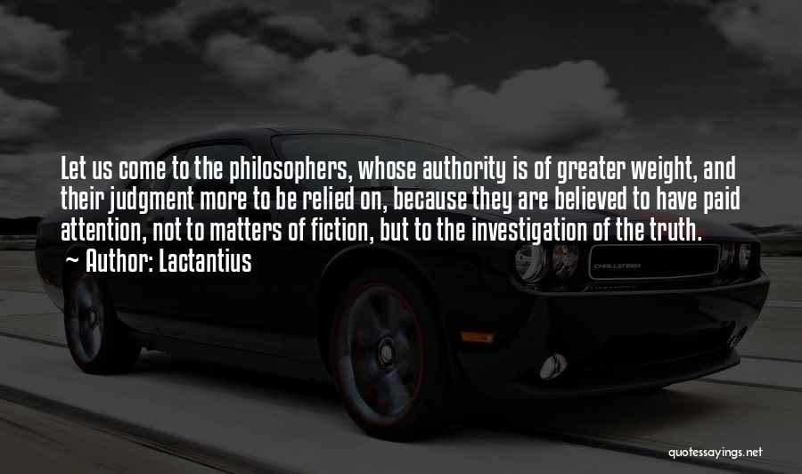 Truth And Fiction Quotes By Lactantius