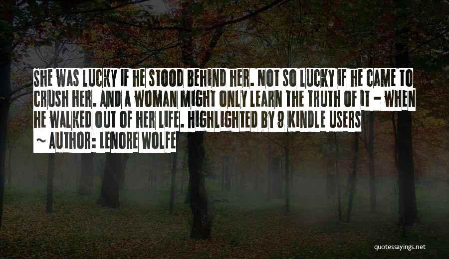 Truth And Fiction Quotes By Lenore Wolfe