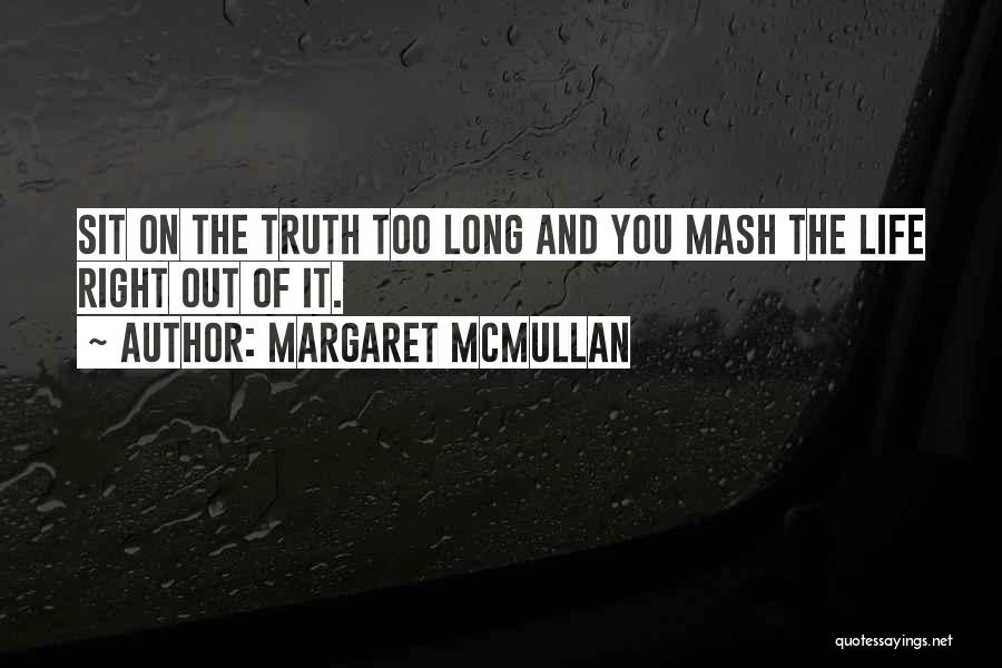 Truth And Fiction Quotes By Margaret McMullan