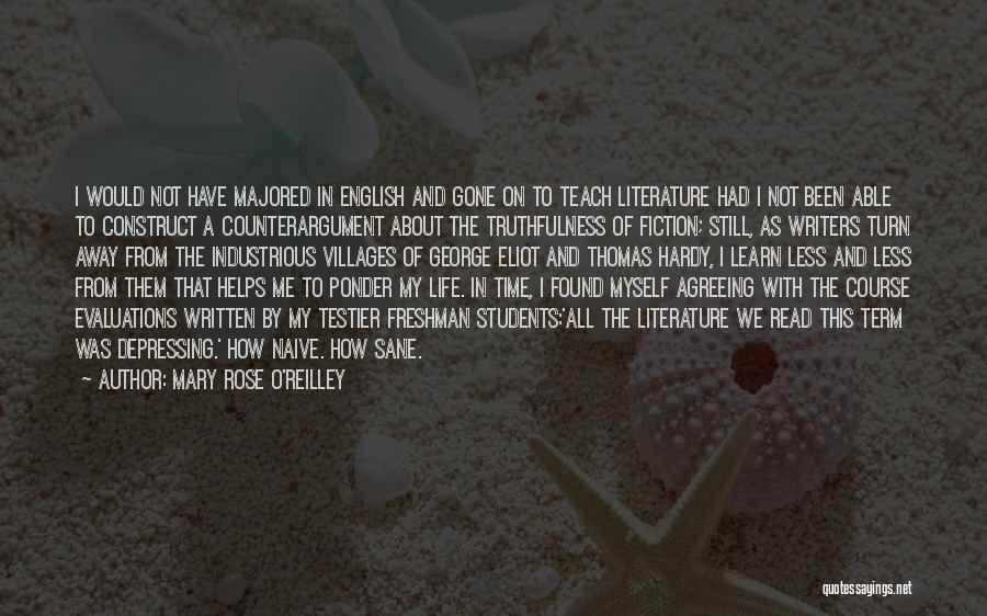 Truth And Fiction Quotes By Mary Rose O'Reilley