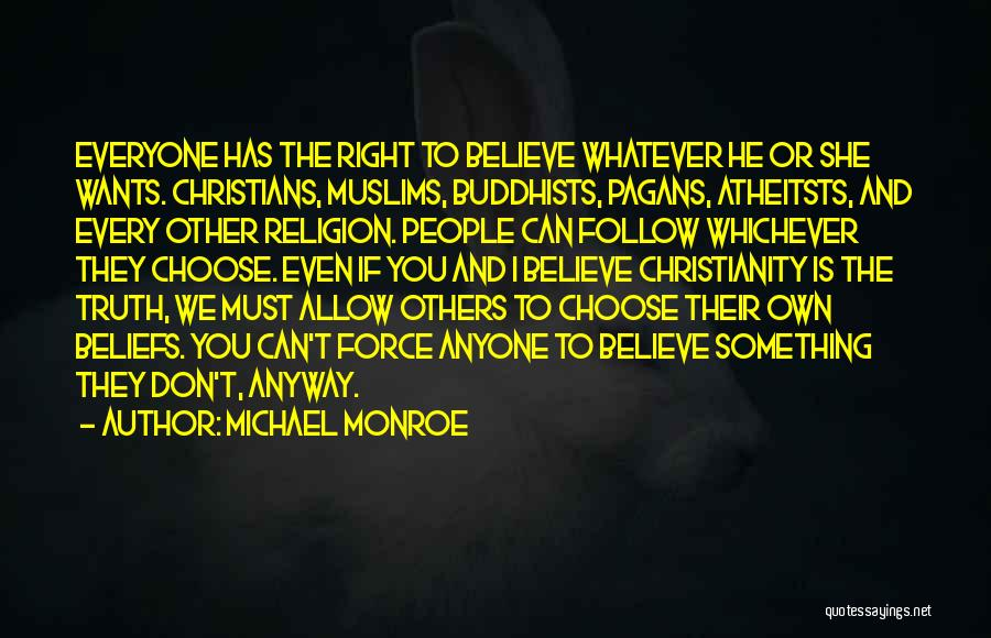 Truth And Fiction Quotes By Michael Monroe