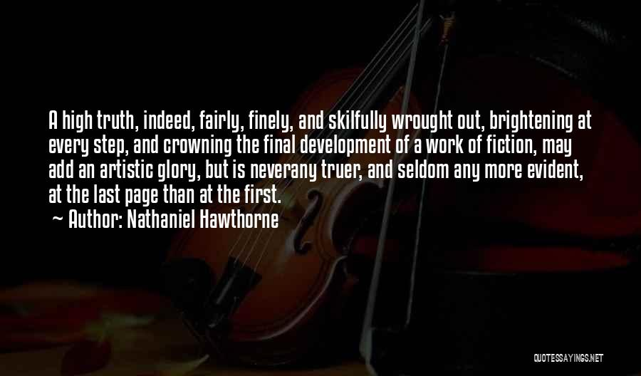 Truth And Fiction Quotes By Nathaniel Hawthorne