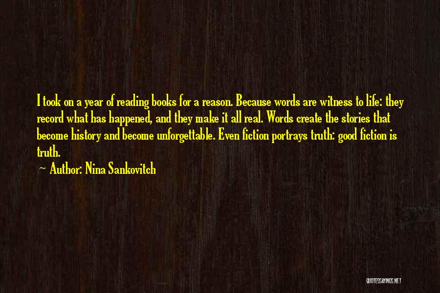 Truth And Fiction Quotes By Nina Sankovitch