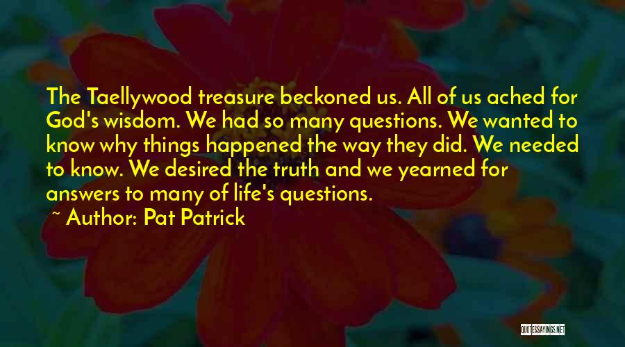 Truth And Fiction Quotes By Pat Patrick