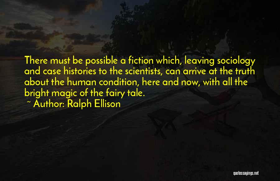 Truth And Fiction Quotes By Ralph Ellison