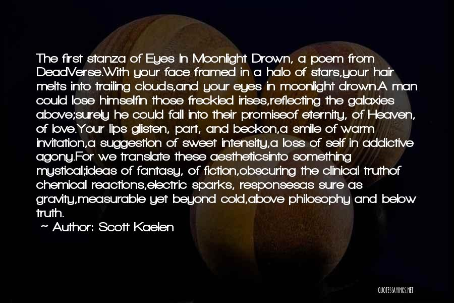 Truth And Fiction Quotes By Scott Kaelen