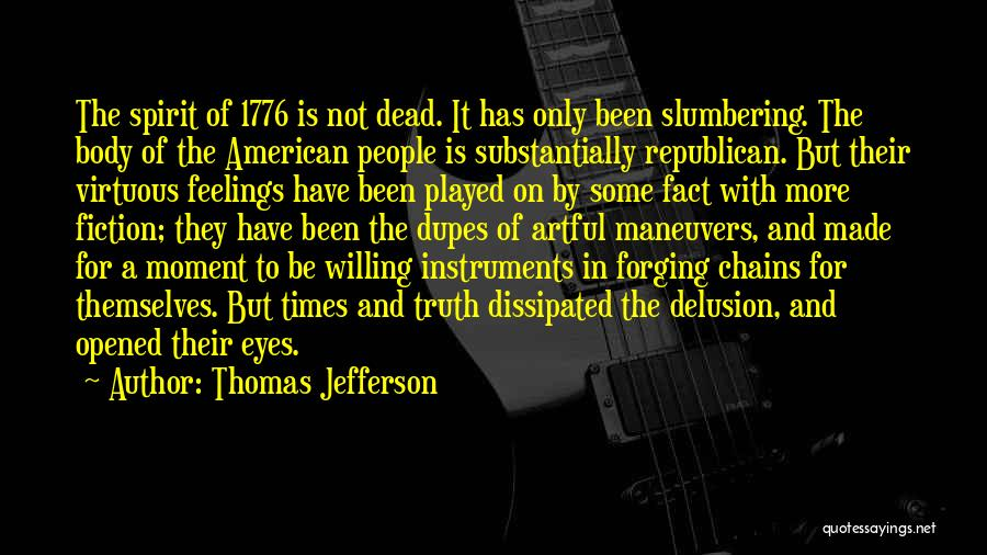 Truth And Fiction Quotes By Thomas Jefferson