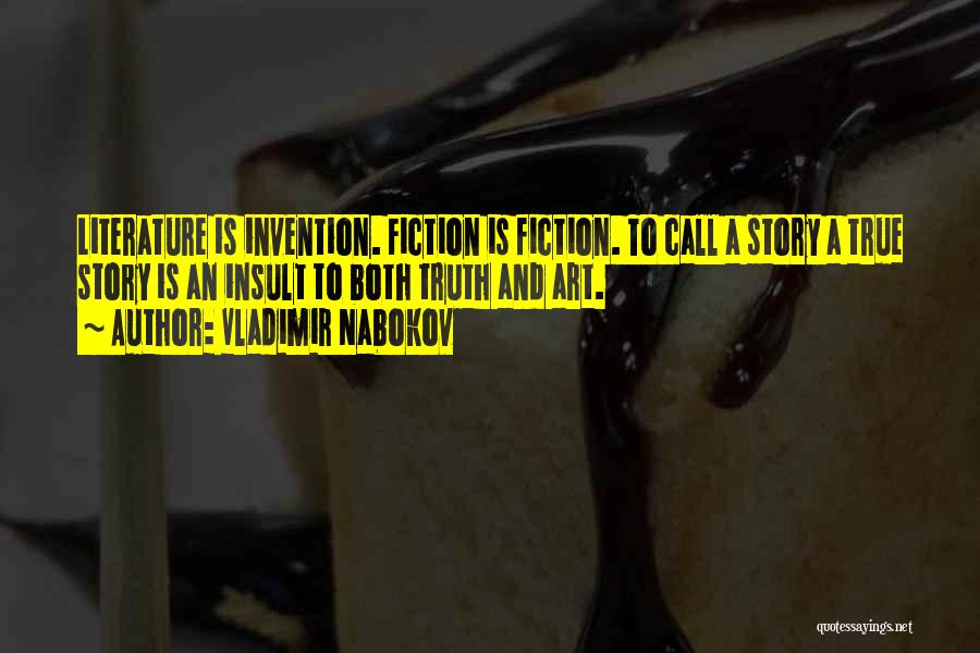 Truth And Fiction Quotes By Vladimir Nabokov