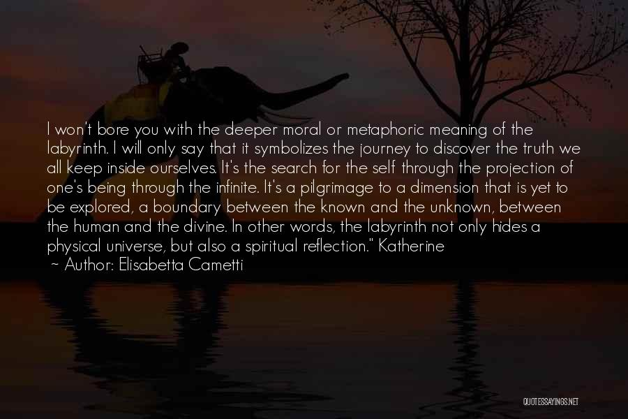 Truth Be Known Quotes By Elisabetta Cametti