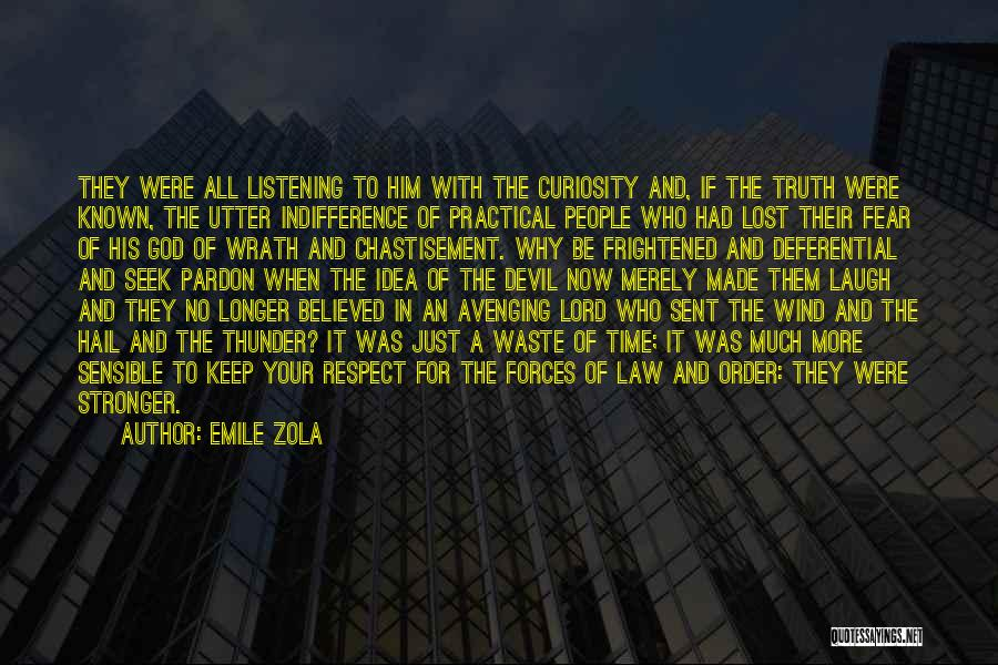 Truth Be Known Quotes By Emile Zola