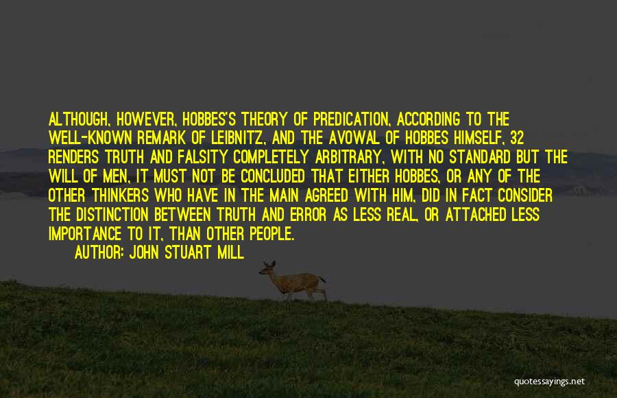 Truth Be Known Quotes By John Stuart Mill