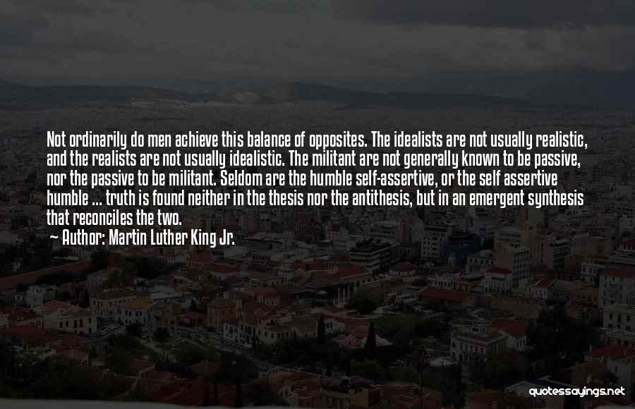 Truth Be Known Quotes By Martin Luther King Jr.