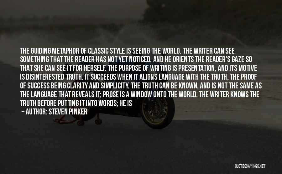 Truth Be Known Quotes By Steven Pinker